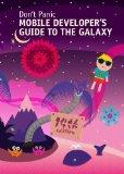 Mobile Developer's Guide To The Galaxy
