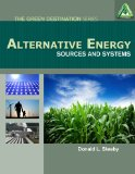 Alternative Energy: Sources and Systems (Green Destination)