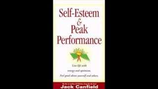 Self Esteem and Peak Performance - Jack Canfield - Audiobook Full