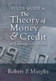 Study Guide to the Theory of Money and Credit (LvMI)