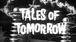 Science Fiction TALES OF TOMORROW