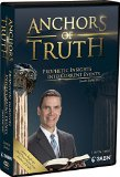 Anchors Of Truth - Prophetic Insights Into Current Events